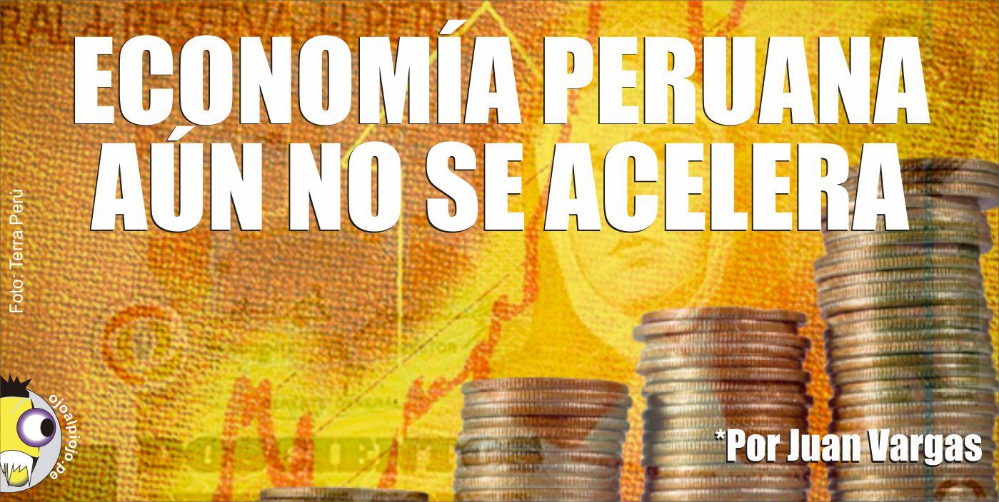 Ojo al Piojo - Economía peruana