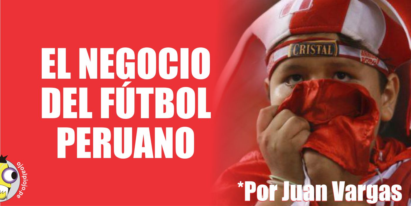 Ojo al Piojo - Fútbol peruano