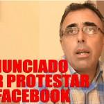 Reportaje: Regidor denunciado por protestar en Facebook