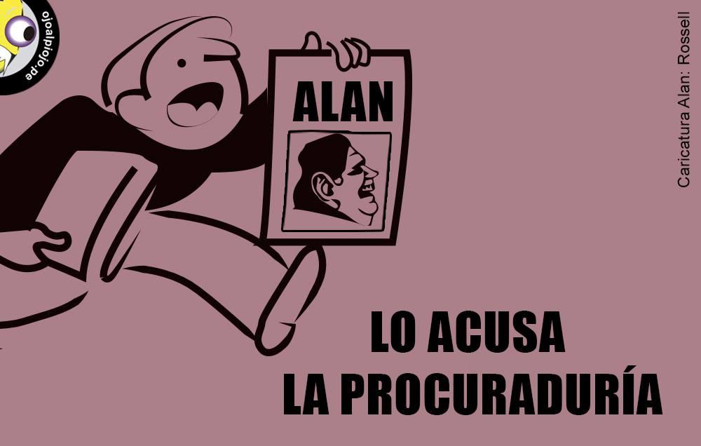 Ojo al Piojo - Alan García - Procuraduría