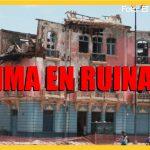 Ojo al Piojo - Lima en ruinas